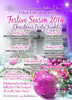 We Have The Christmas Season All Wred Up At Headfort Arms Enjoy Our Great Range Of Party Nights Lots Live Musical Entertainment And Special