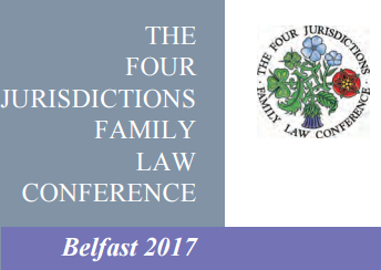 The Four Jurisdictions Family Law Conference - Belfast 2017